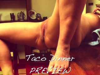 Taco Dinner PREVIEW - TwoPeacockProductions